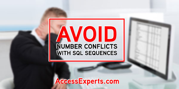 AVOID NUMBER CONFLICTS WITH SQL SEQUENCES